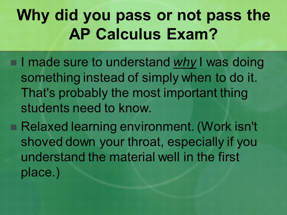 Questions I Asked Former AP Calculus Students 1.