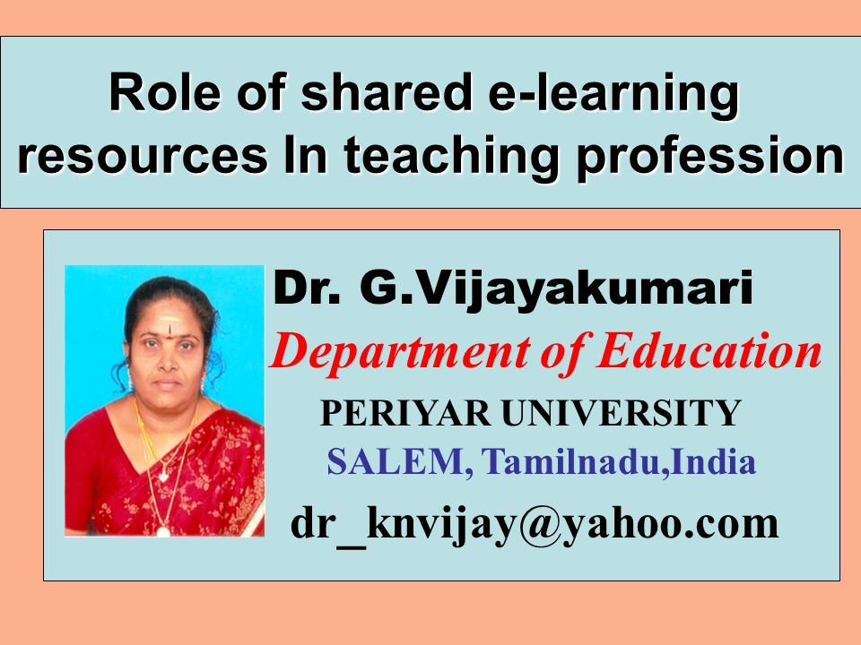 Role of shared e-learning resources In teaching profession Dr.