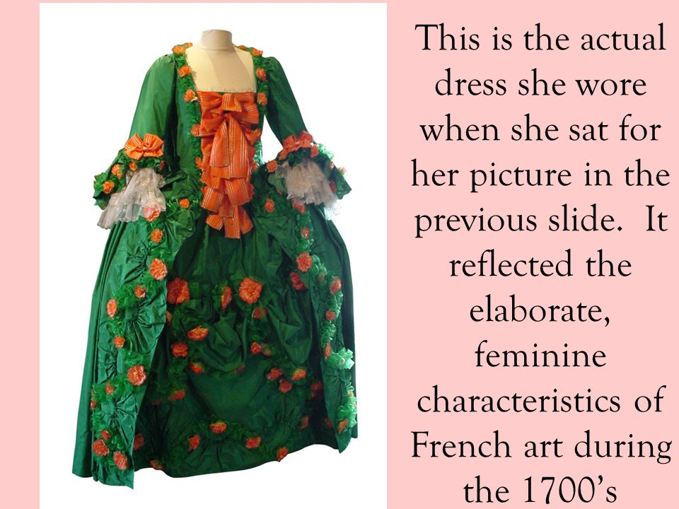 This is the actual dress she wore when she sat for her picture in the previous slide.