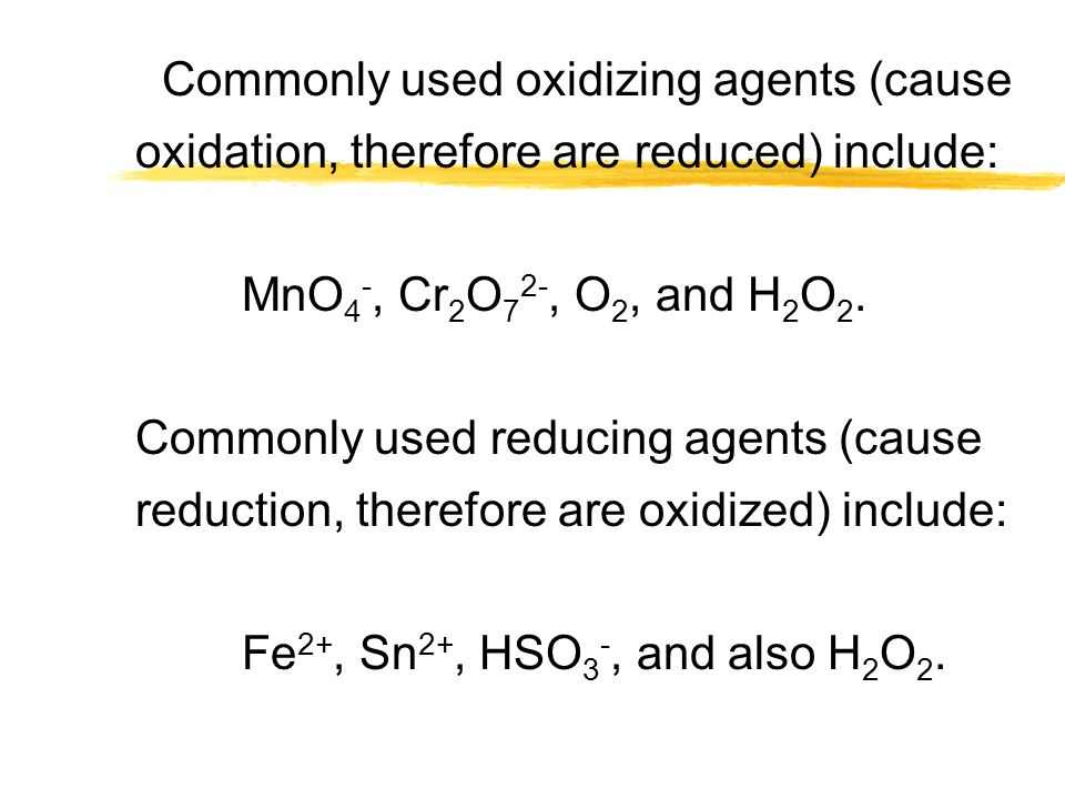Hydrogen peroxide, H 2 O 2, behaves as a reducing agent with strong oxidizing agents: Cr 2 O H+ H+ + H 2 O 2 --> Cr 3+ + O 2 + H 2 O but as an oxidizing agent with reducing agents: Fe 2+ + H 2 O 2 + H + --> Fe 3+ + H 2 O Sometimes metals act as reducing agents: Pb + Ag + --> Ag + Pb 2+ and low valent metal ions as reducing agents: Sn 2+ + Fe 3+ --> Sn 4+ + Fe 2+