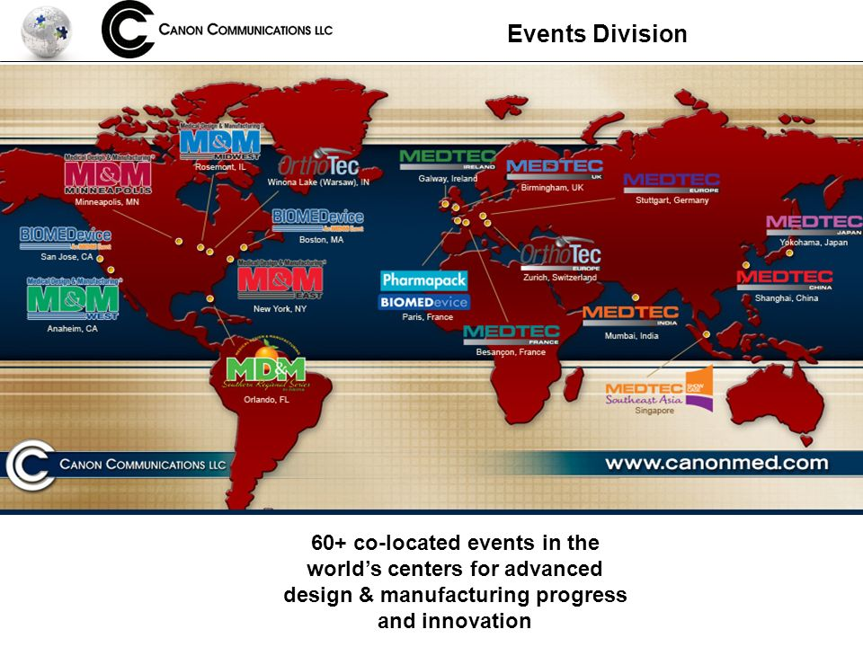Events Division 60+ co-located events in the worlds centers for advanced design & manufacturing progress and innovation