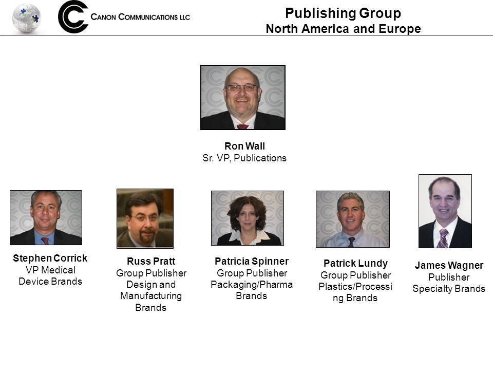 Publishing Group North America and Europe Ron Wall Sr.