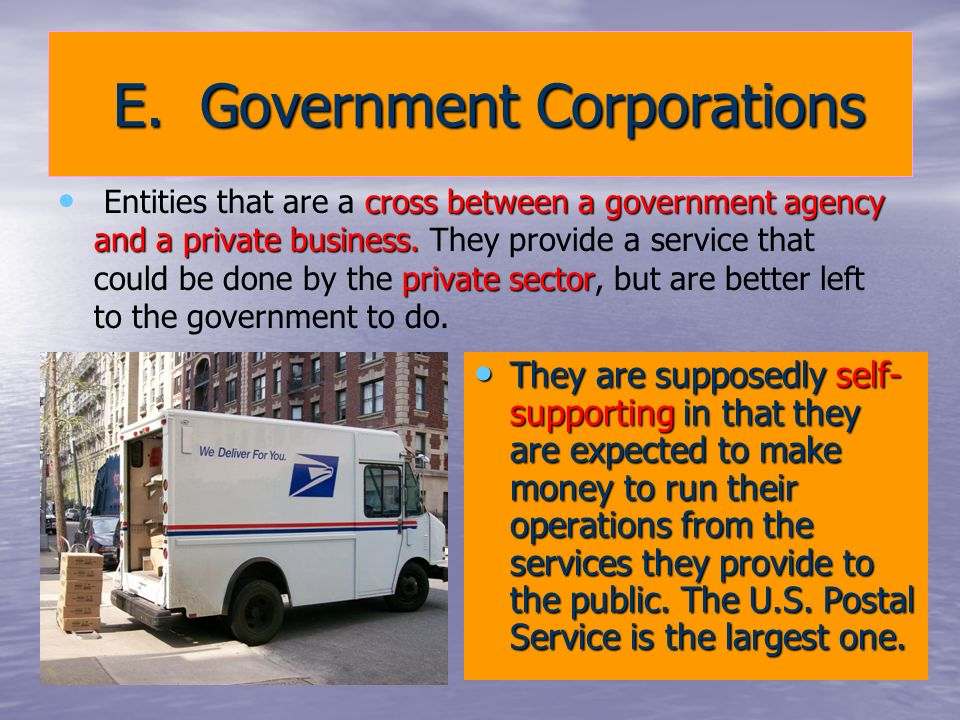 E. Government Corporations E.