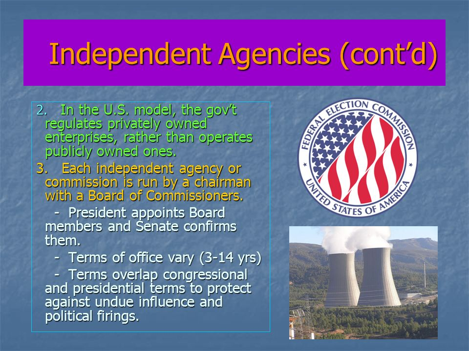 Independent Agencies (contd) Independent Agencies (contd) 2.
