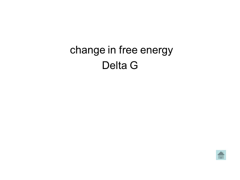 change in free energy Delta G