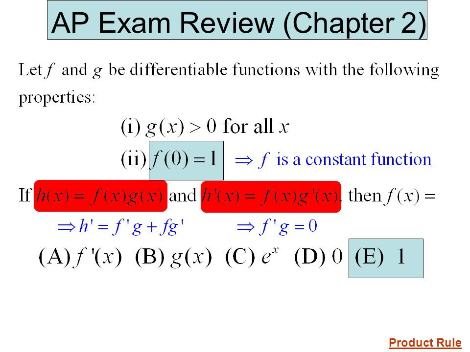AP Exam Review (Chapter 2) Product Rule