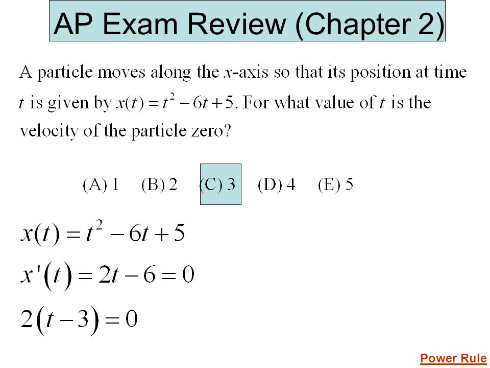 AP Exam Review (Chapter 2) Power Rule