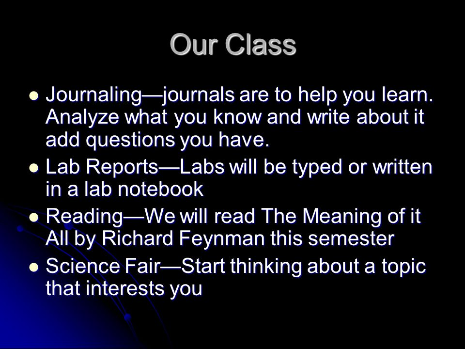 Our Class Journalingjournals are to help you learn.