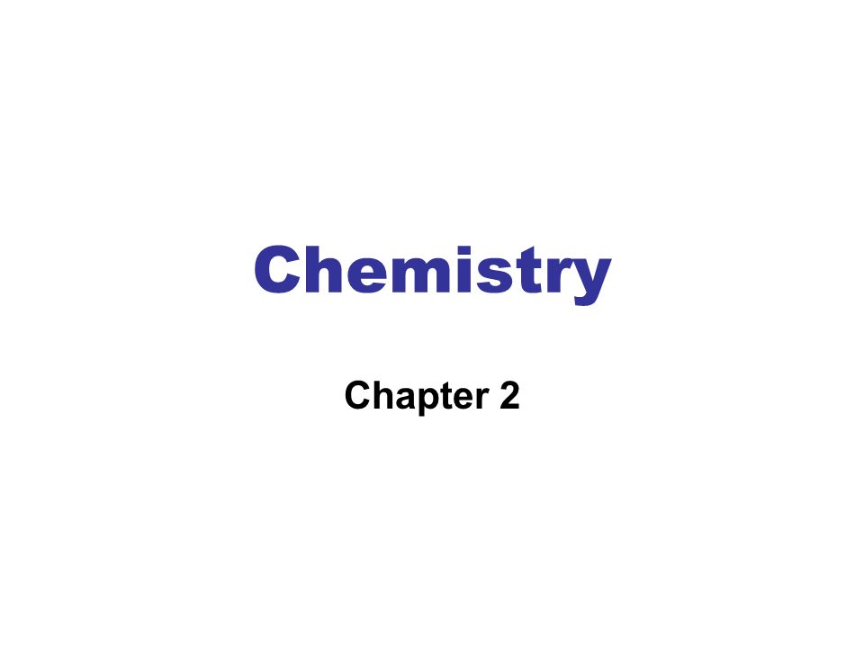 Chemistry Chapter 2