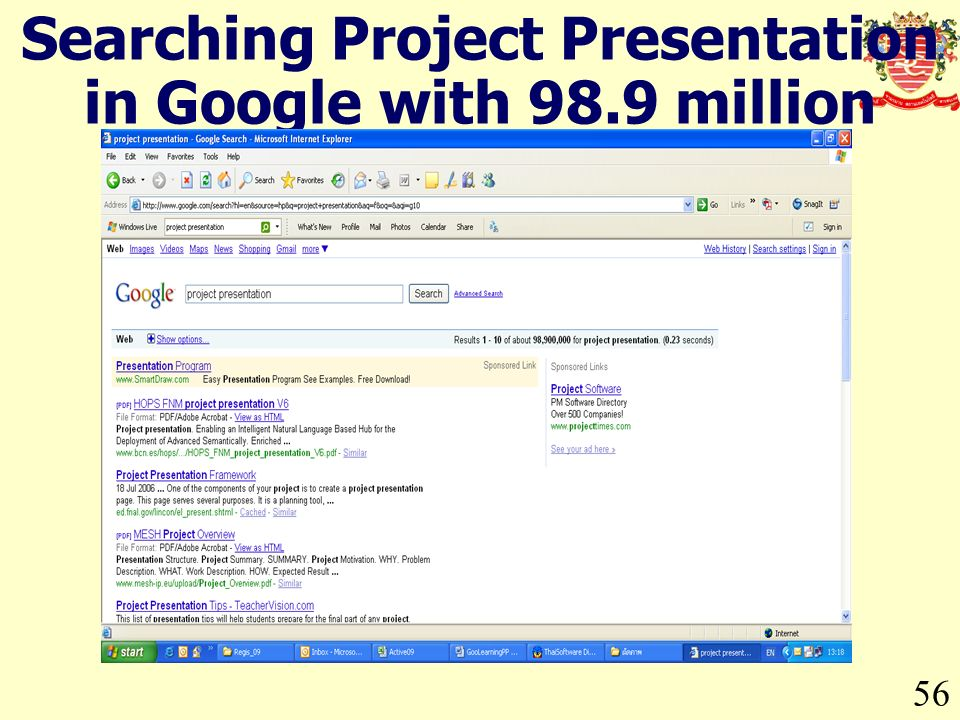 56 Searching Project Presentation in Google with 98.9 million Entries.