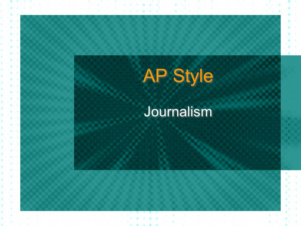 AP Style Journalism
