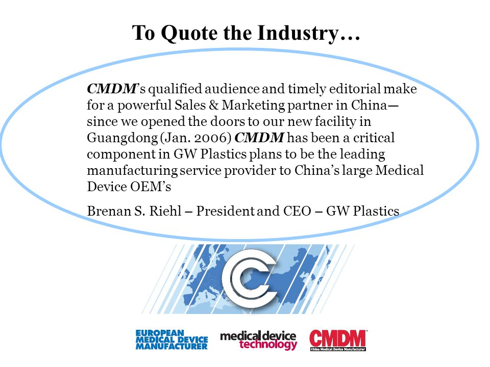 CMDMs qualified audience and timely editorial make for a powerful Sales & Marketing partner in China since we opened the doors to our new facility in Guangdong (Jan.