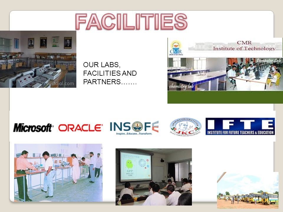 OUR LABS, FACILITIES AND PARTNERS…….