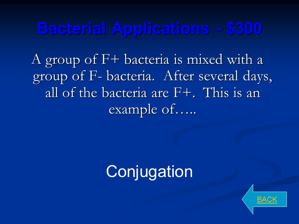 Bacterial Applications - $200 BACK Transduction consists of DNA being transferred from one bacterium to another by a virus (phage).