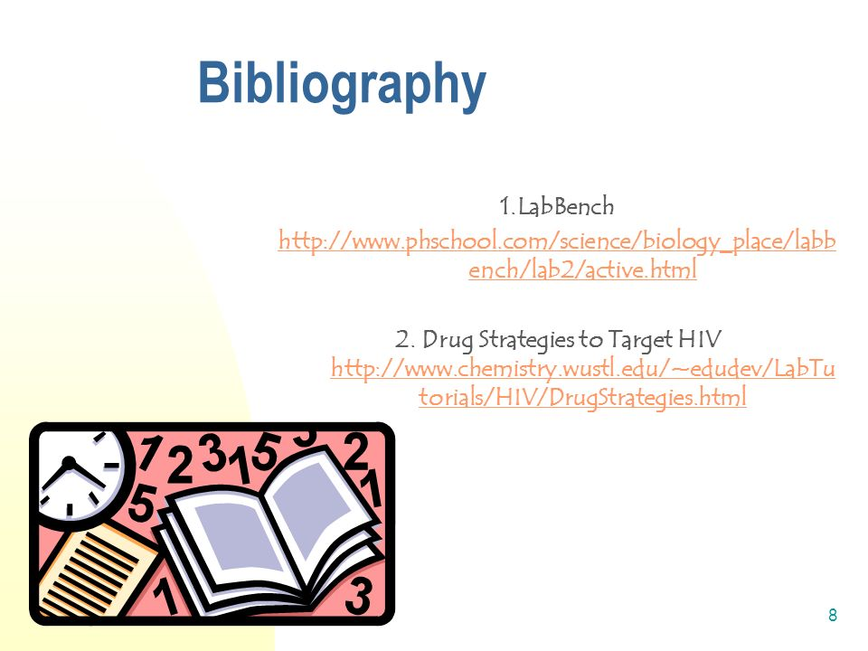 1/22/20148 Bibliography 1.LabBench http://www.phschool.com/science/biology_place/labb ench/lab2/active.html 2.