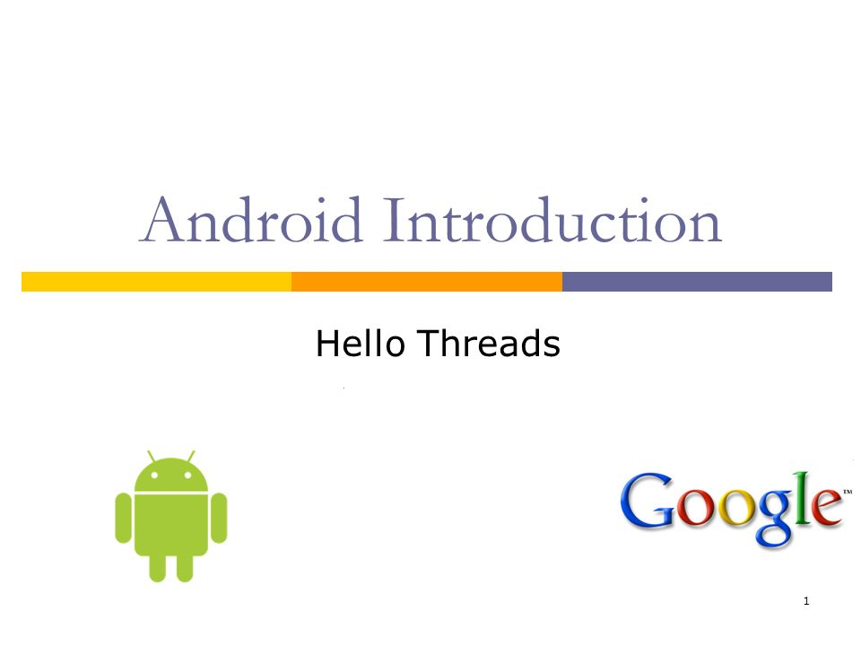 1 Android Introduction Hello Threads