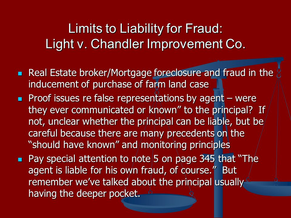 Limits to Liability for Fraud: Light v. Chandler Improvement Co.