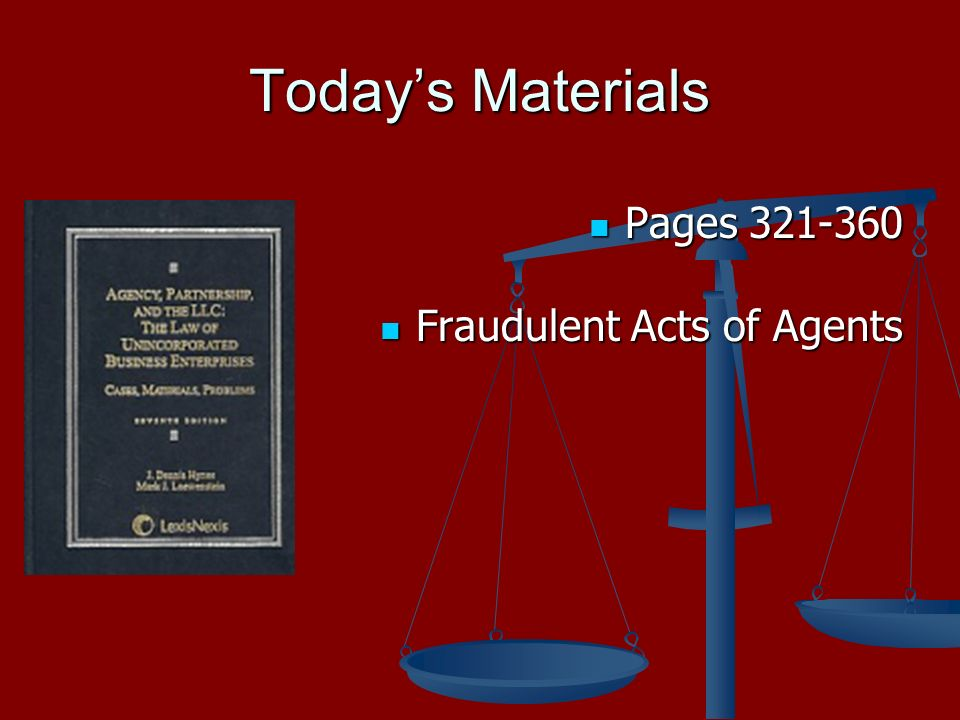 Todays Materials Pages Pages Fraudulent Acts of Agents Fraudulent Acts of Agents