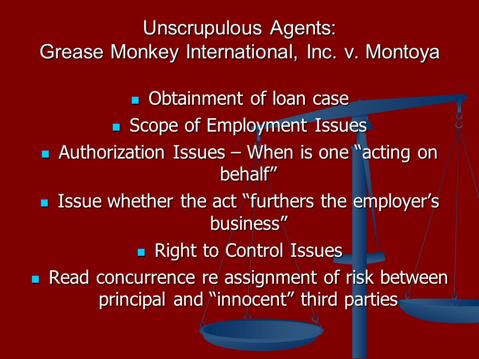 Unscrupulous Agents: Grease Monkey International, Inc.
