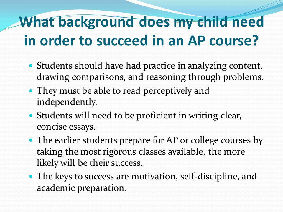 What background does my child need in order to succeed in an AP course.