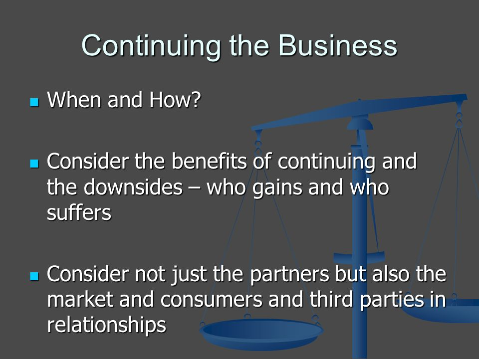 Continuing the Business When and How. When and How.