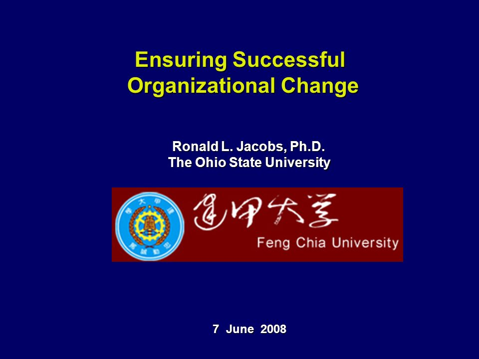 Ensuring Successful Organizational Change Ronald L.