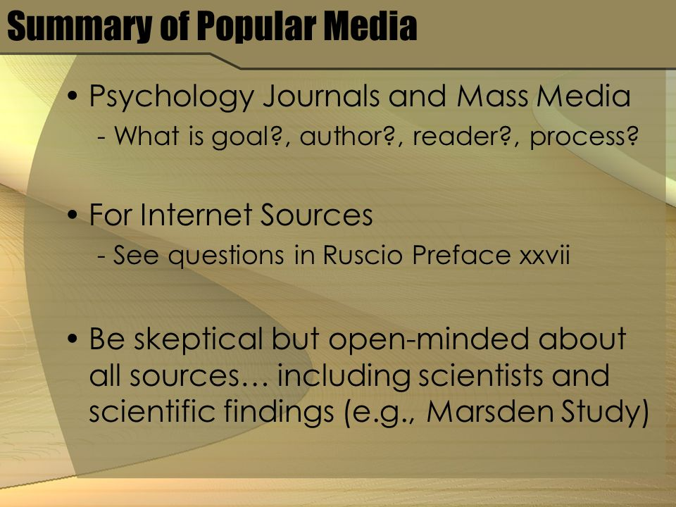 Summary of Popular Media Psychology Journals and Mass Media - What is goal , author , reader , process.