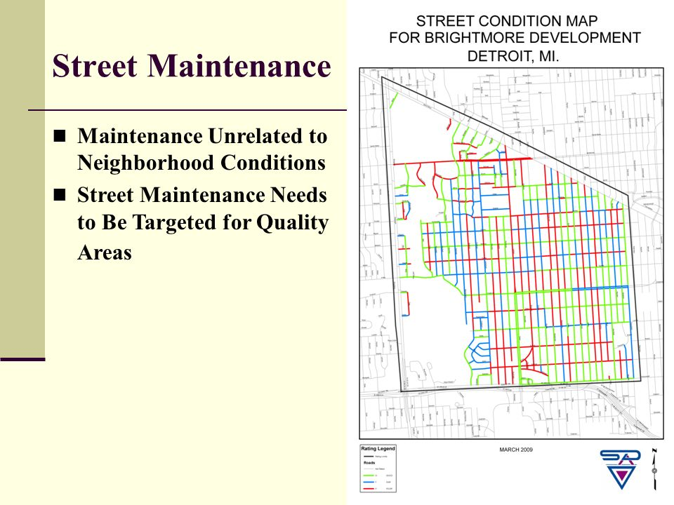 19 Street Maintenance Maintenance Unrelated to Neighborhood Conditions Street Maintenance Needs to Be Targeted for Quality Areas