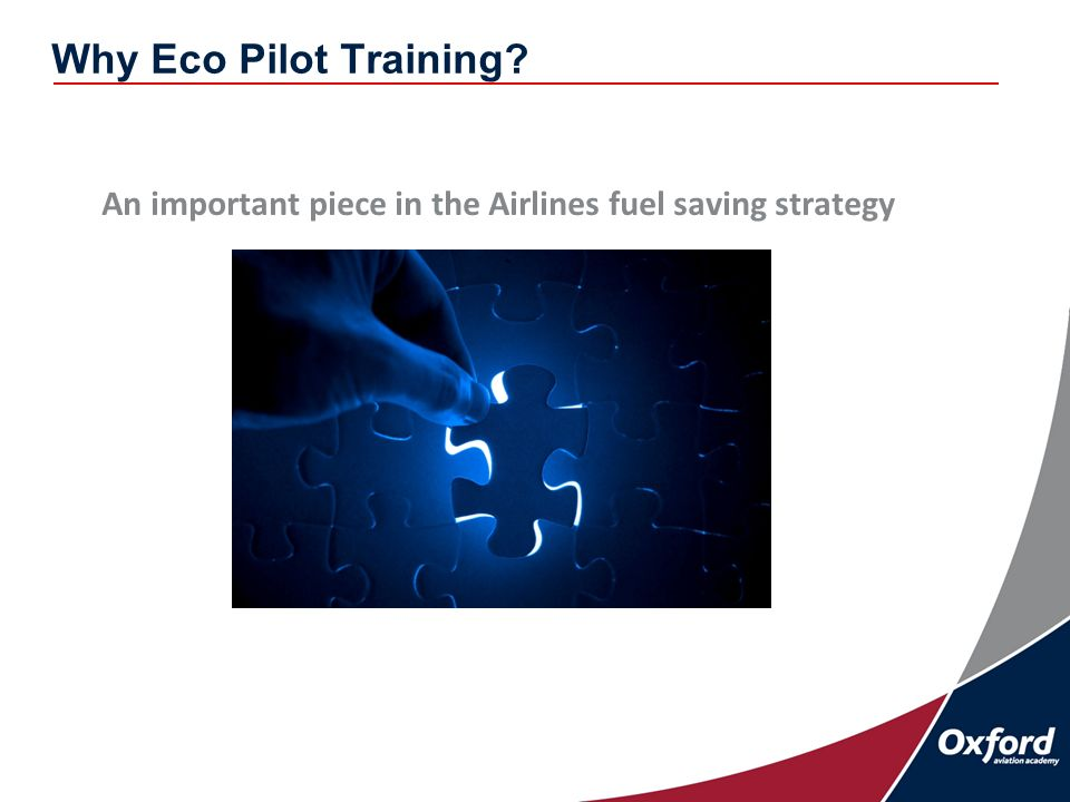 Why Eco Pilot Training An important piece in the Airlines fuel saving strategy