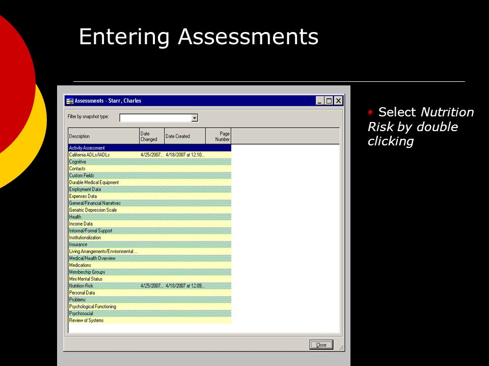 Entering Assessments Select Nutrition Risk by double clicking