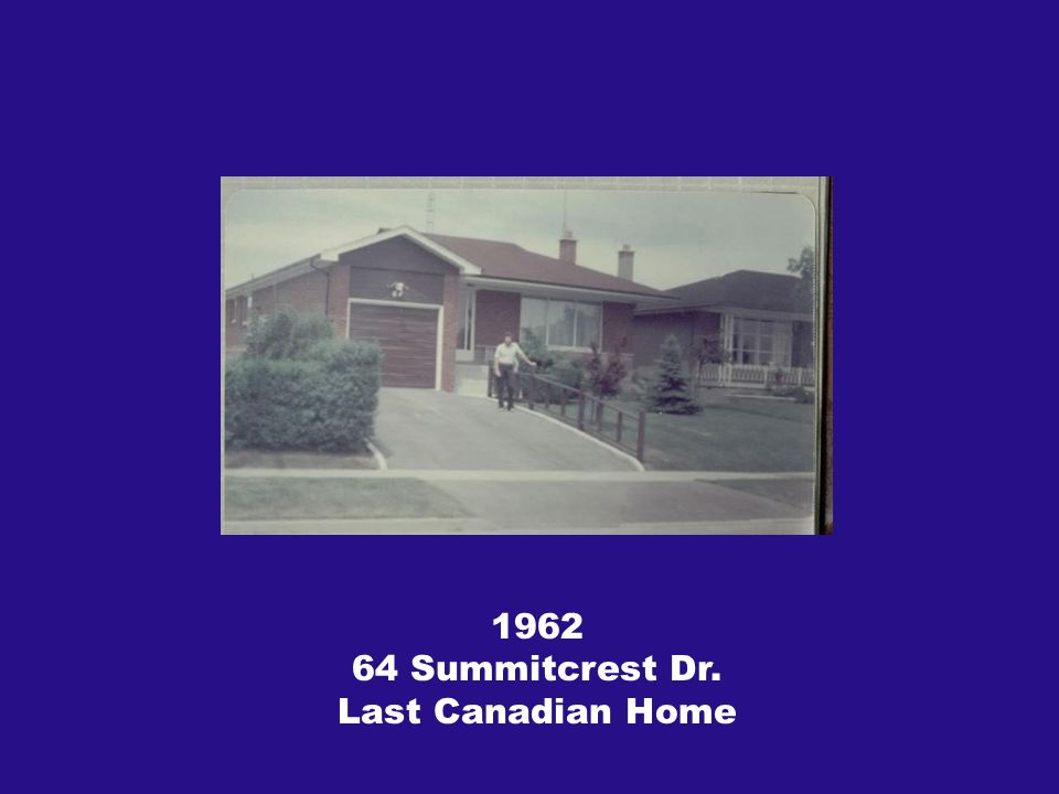 Summitcrest Dr. Last Canadian Home