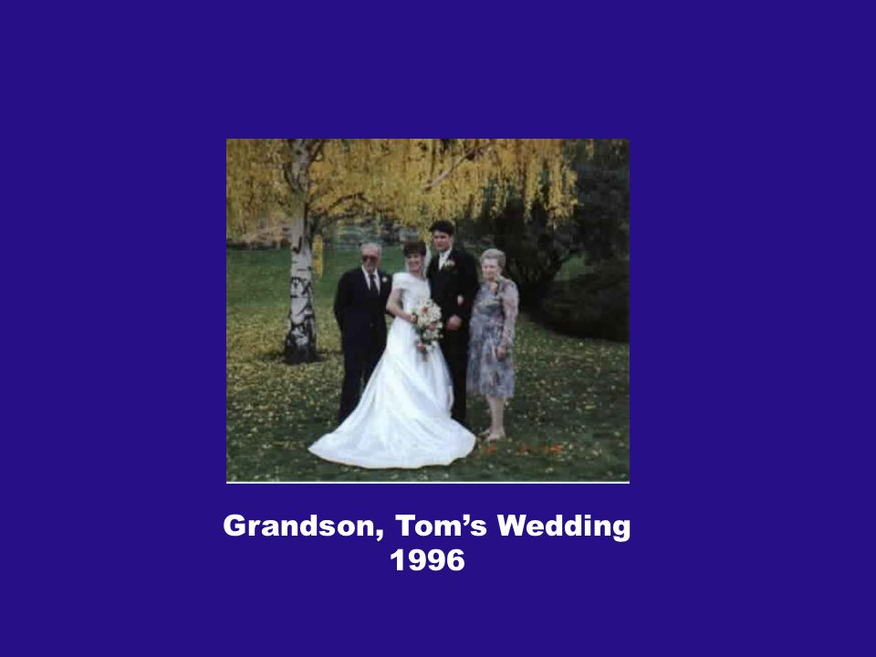 Grandson, Toms Wedding 1996