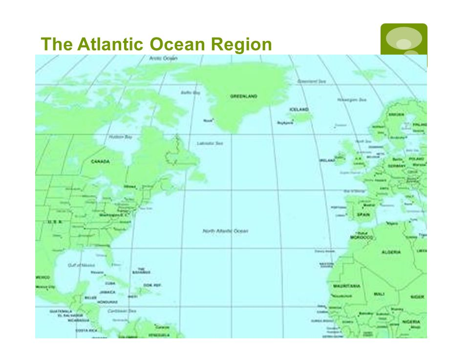 The Atlantic Ocean Region