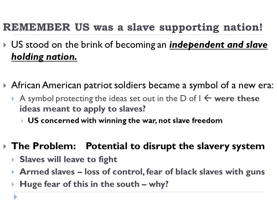 REMEMBER US was a slave supporting nation.