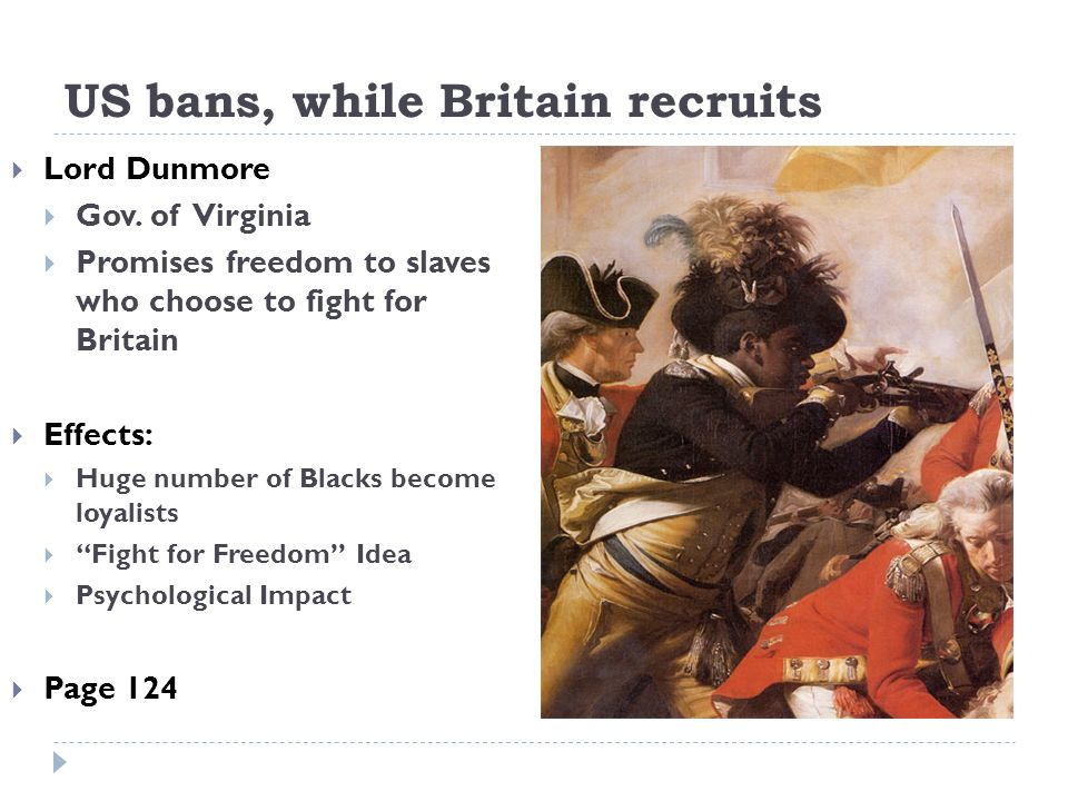 US bans, while Britain recruits Lord Dunmore Gov.