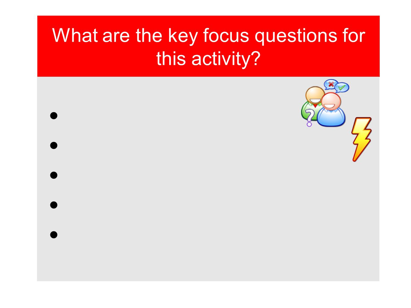 What are the key focus questions for this activity