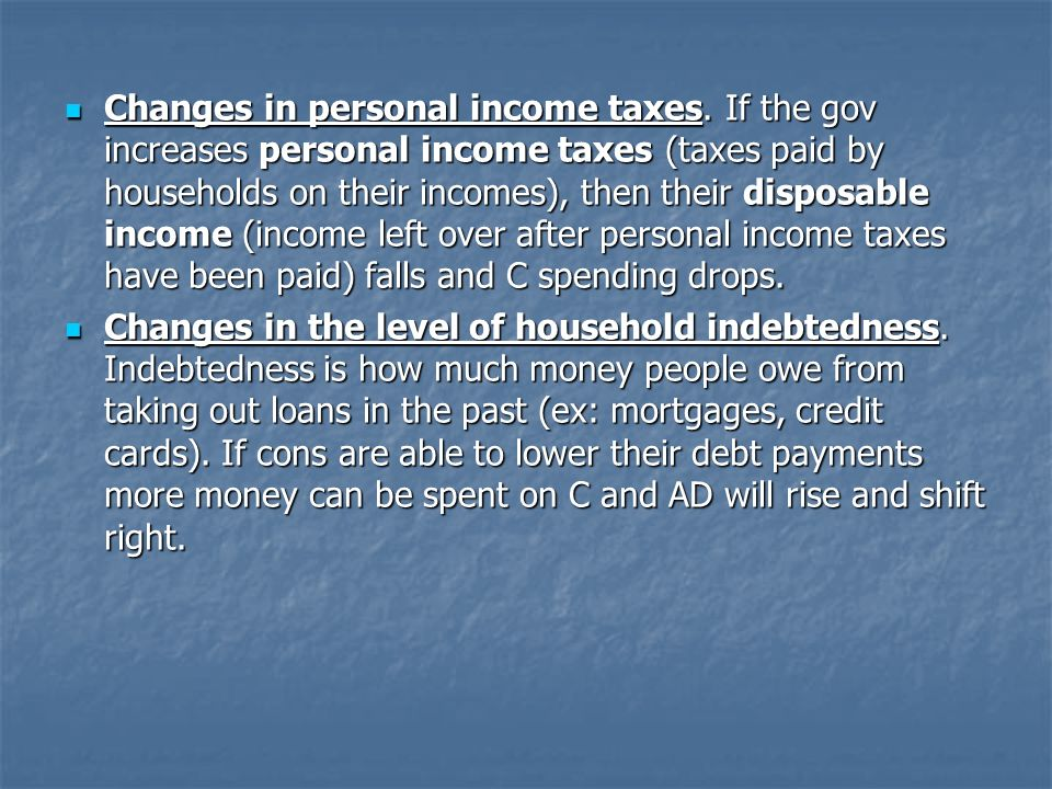 Changes in personal income taxes.