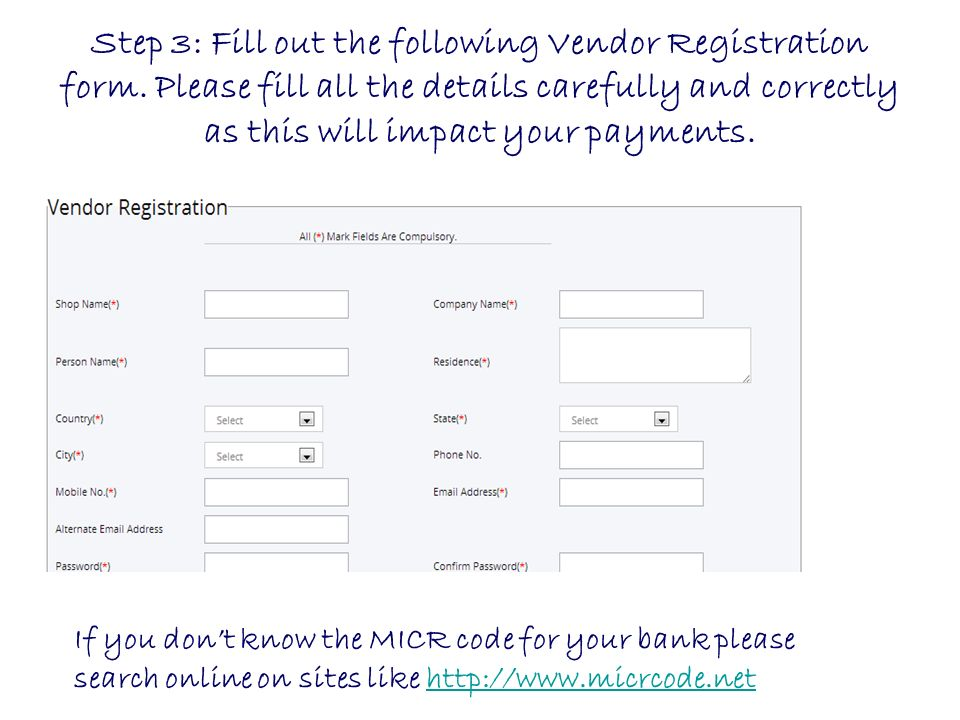 Step 3: Fill out the following Vendor Registration form.