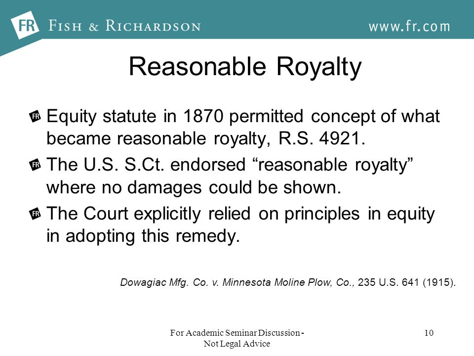 Reasonable Royalty Equity statute in 1870 permitted concept of what became reasonable royalty, R.S.