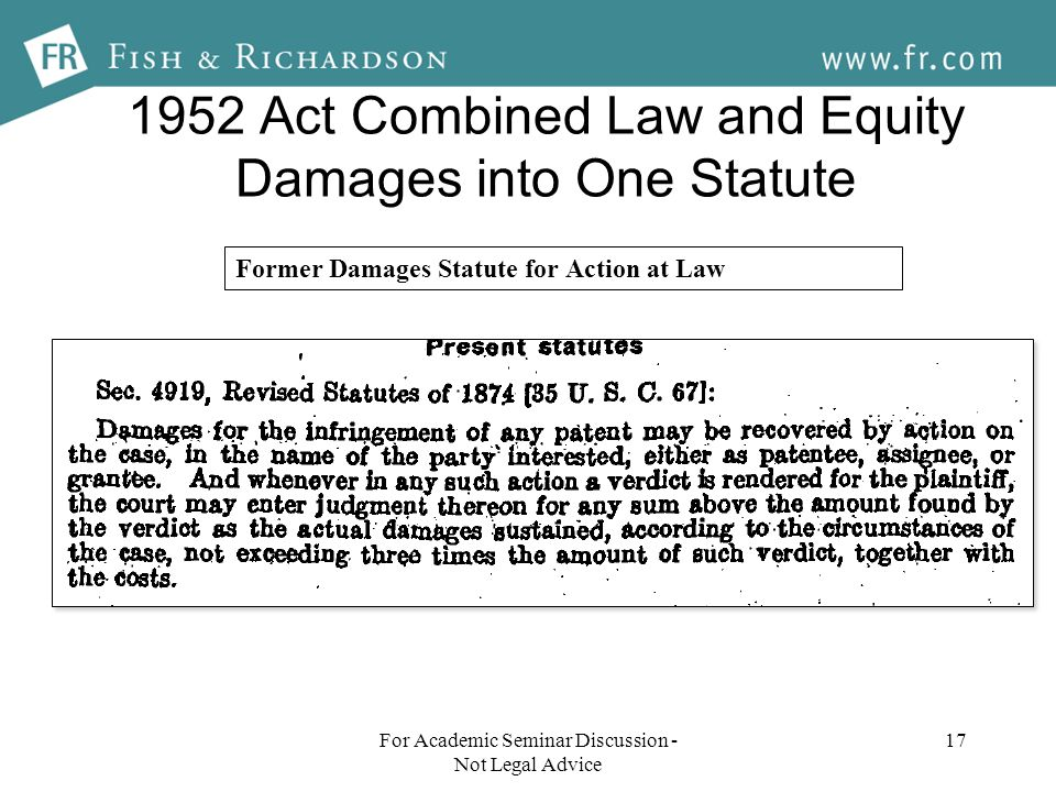 1952 Act Combined Law and Equity Damages into One Statute 17 Former Damages Statute for Action at Law For Academic Seminar Discussion - Not Legal Advice
