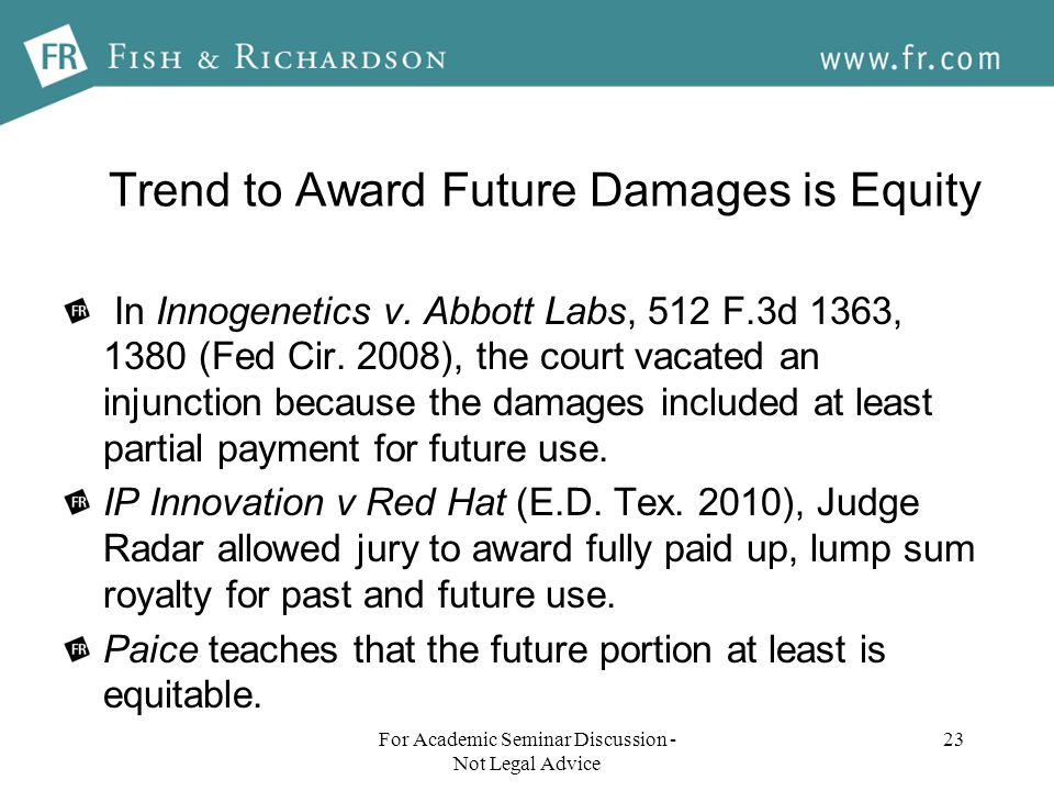 Trend to Award Future Damages is Equity In Innogenetics v.
