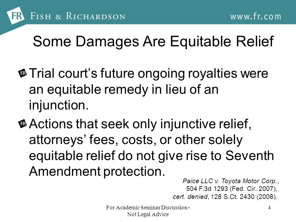 Some Damages Are Equitable Relief Trial courts future ongoing royalties were an equitable remedy in lieu of an injunction.