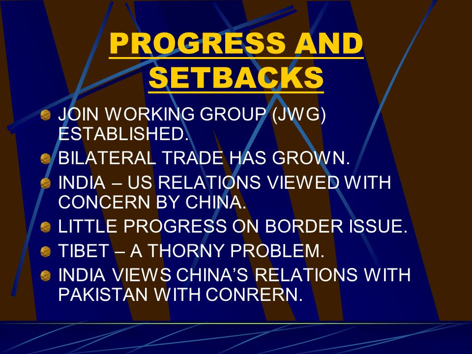 PROGRESS AND SETBACKS JOIN WORKING GROUP (JWG) ESTABLISHED.
