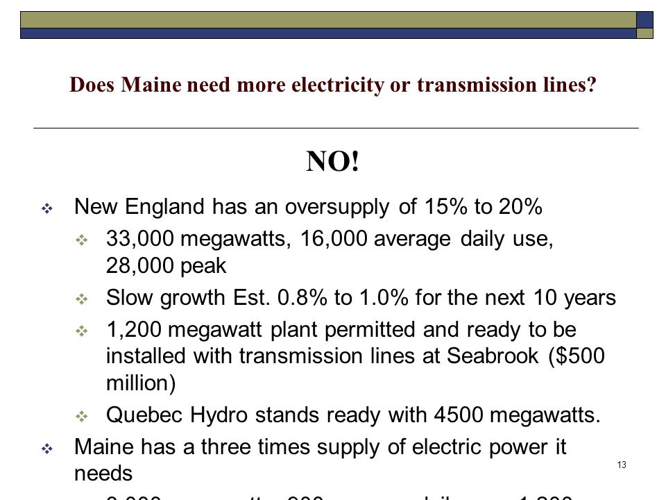 13 Does Maine need more electricity or transmission lines.
