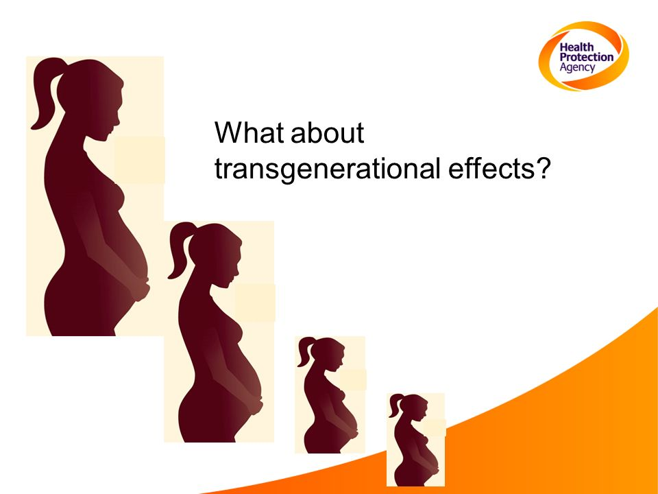 What about transgenerational effects