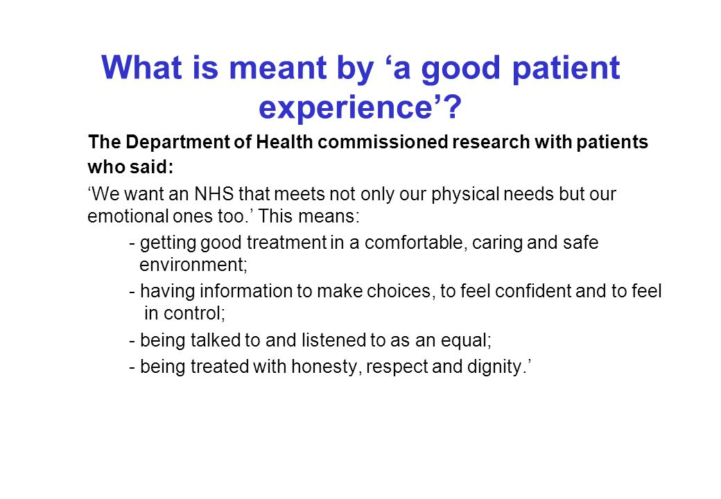 What is meant by a good patient experience.