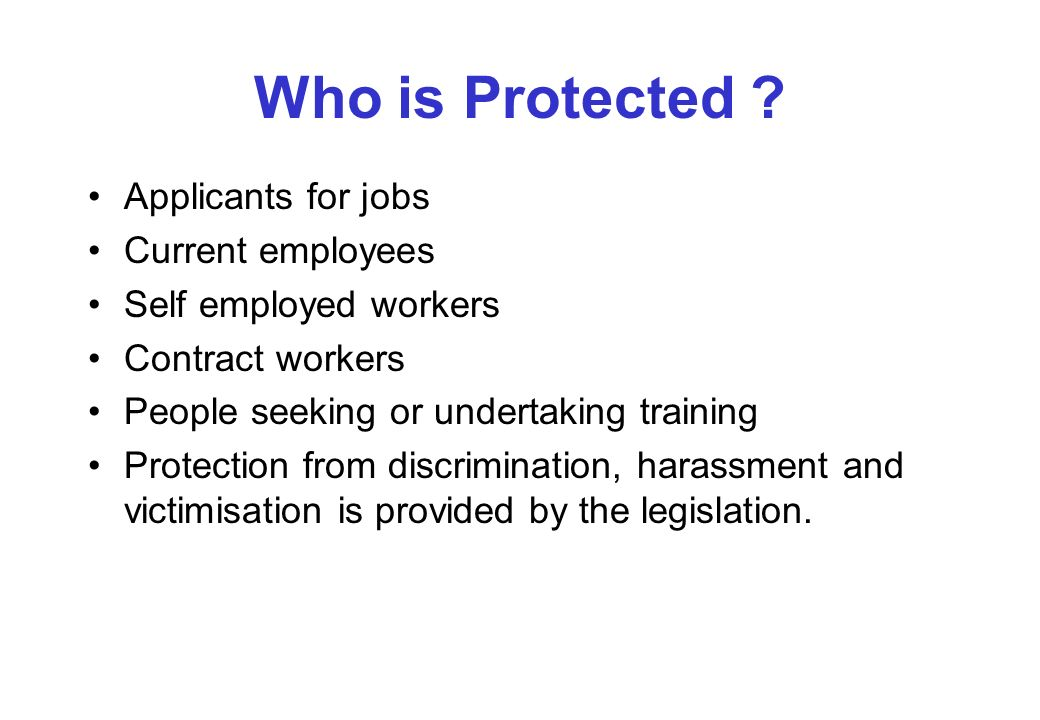 Who is Protected .