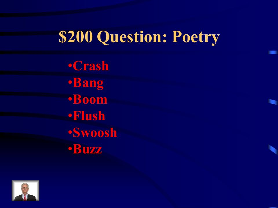 $100 Answer: Poetry What is a Simile