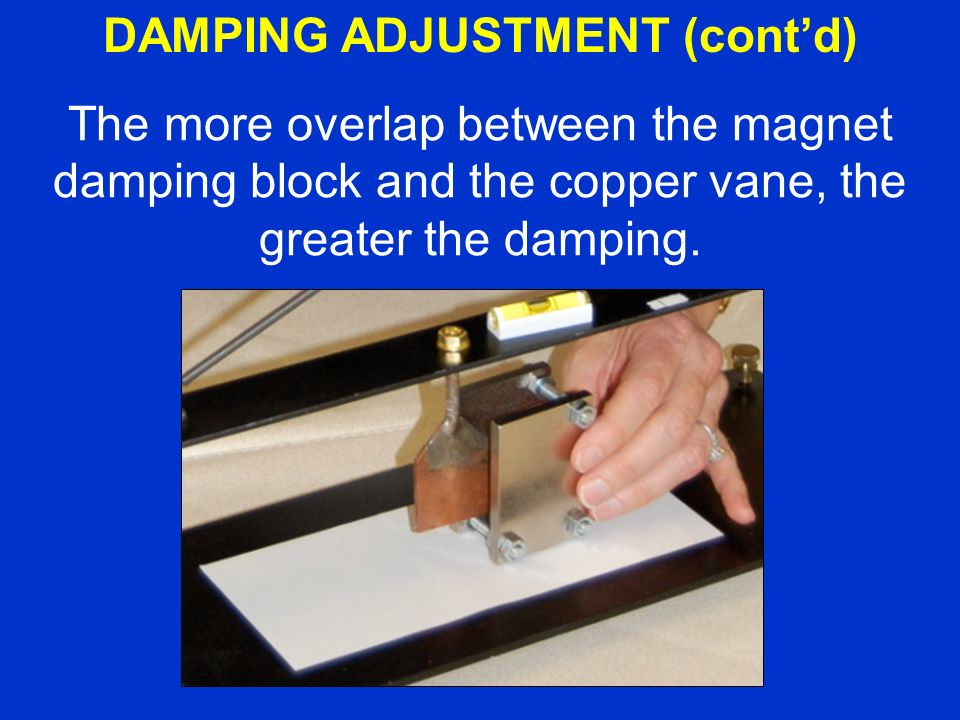 The more overlap between the magnet damping block and the copper vane, the greater the damping.
