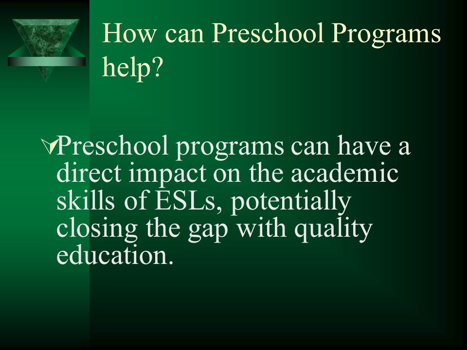 How can Preschool Programs help.